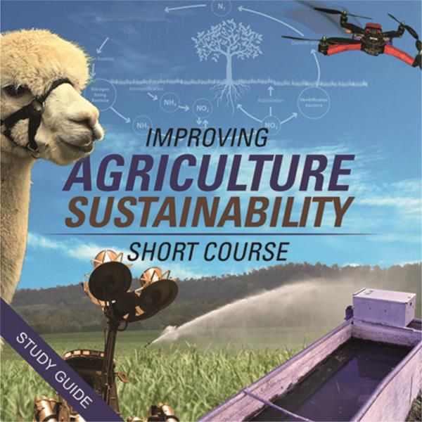 Improving Agricultural Sustainability- Short Course