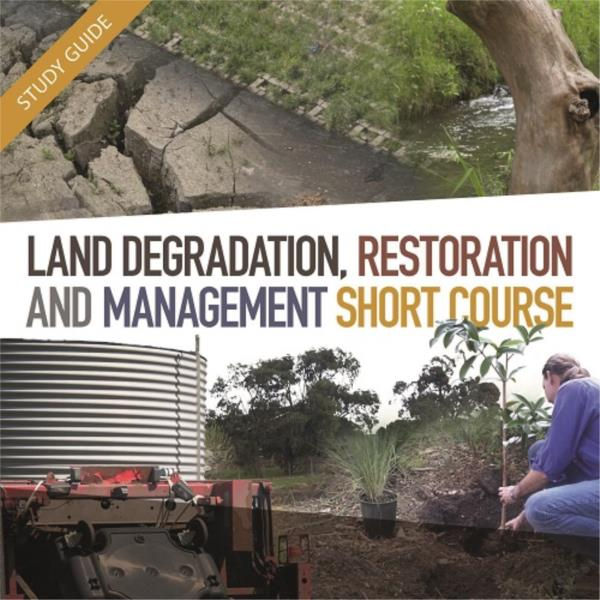 Land Degradation, Restoration and Management - Short Course