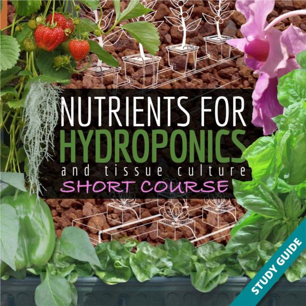 Nutrients for Hydroponics for Tissue Culture- Short Course
