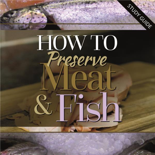 Preserving Meat and Fish Short Course