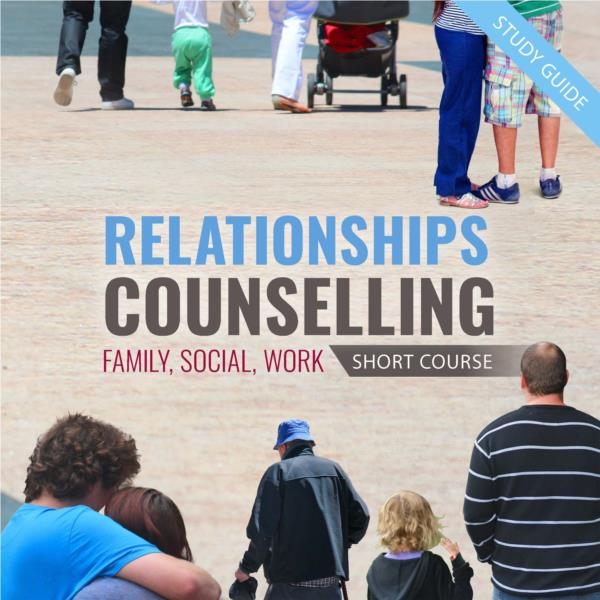 Relationships Counselling - Short Courses