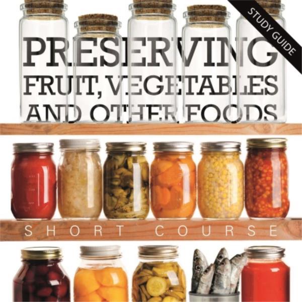 Food Preserving - Short Course