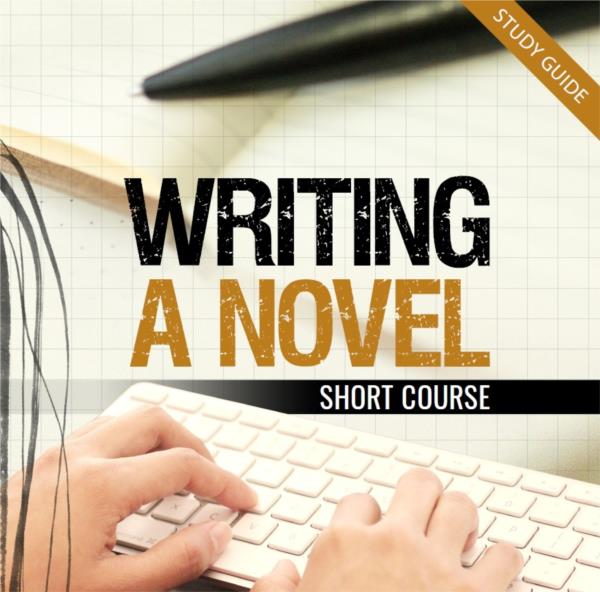 Writing a Novel - Short Course