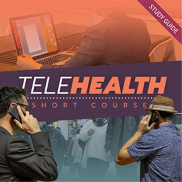 Telehealth- Short Course